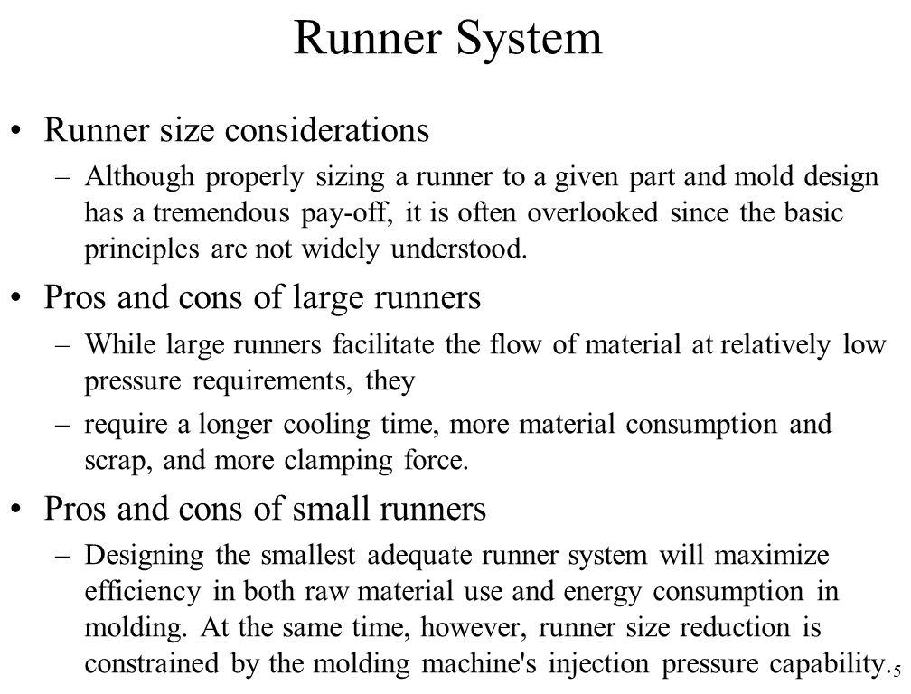 Runner System Runner size considerations