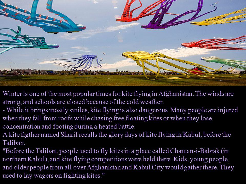 Winter is one of the most popular times for kite flying in Afghanistan