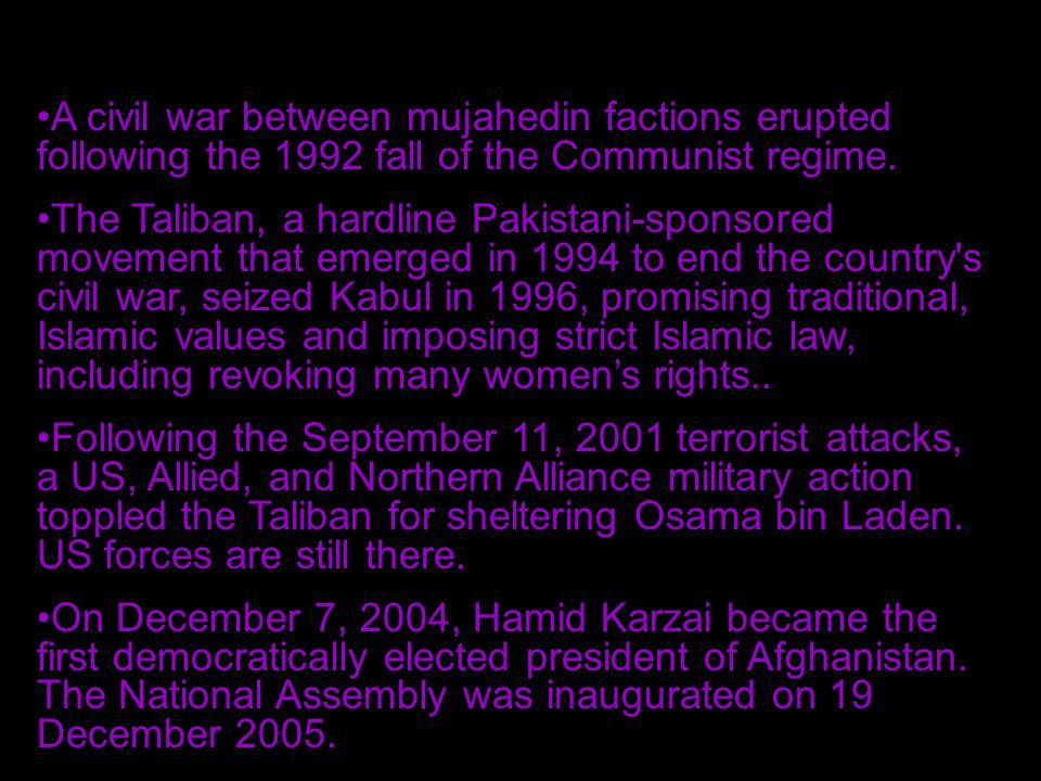 A civil war between mujahedin factions erupted following the 1992 fall of the Communist regime.
