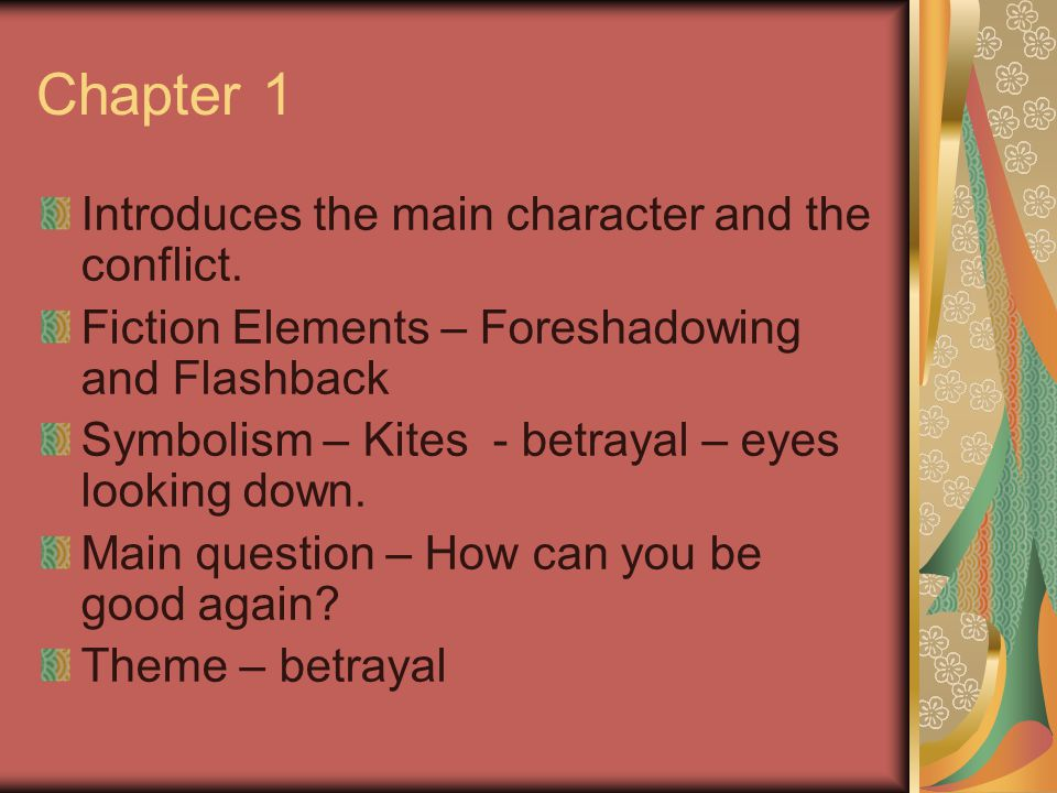 Chapter 1 Introduces the main character and the conflict.