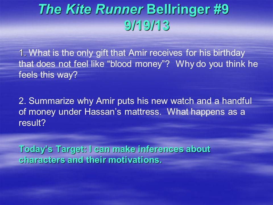 The Kite Runner Bellringer #9 9/19/13