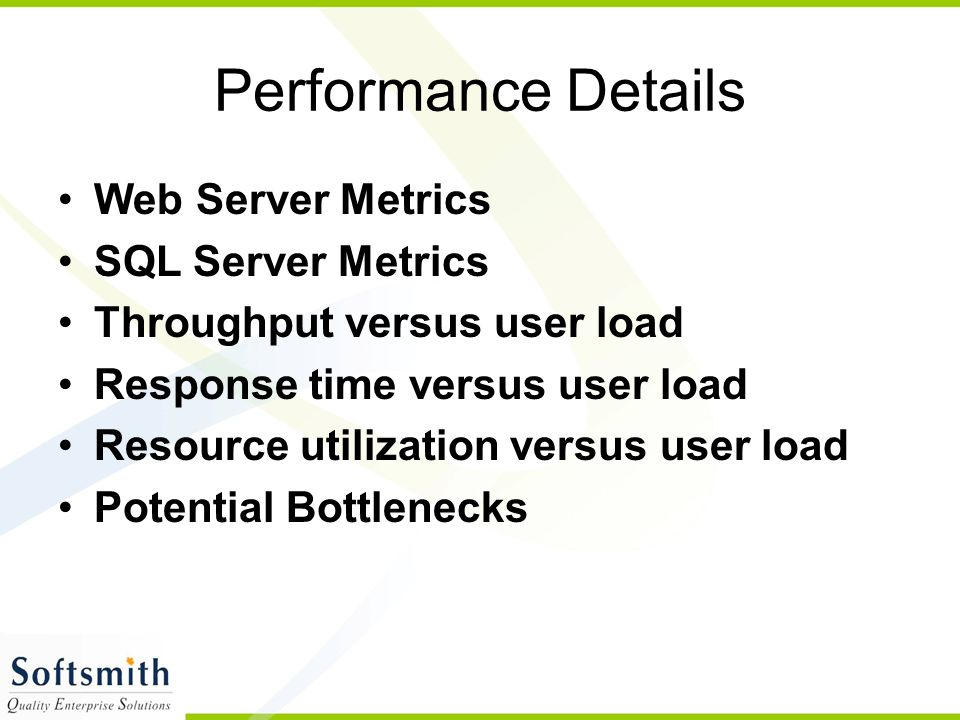 Performance Details Web Server Metrics SQL Server Metrics
