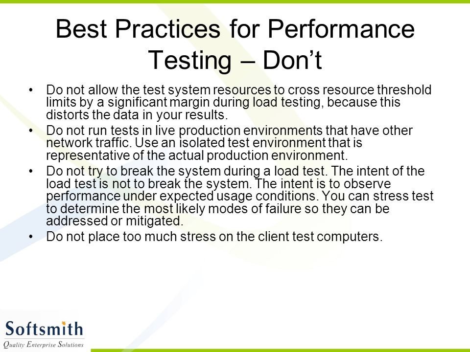 Best Practices for Performance Testing – Don't