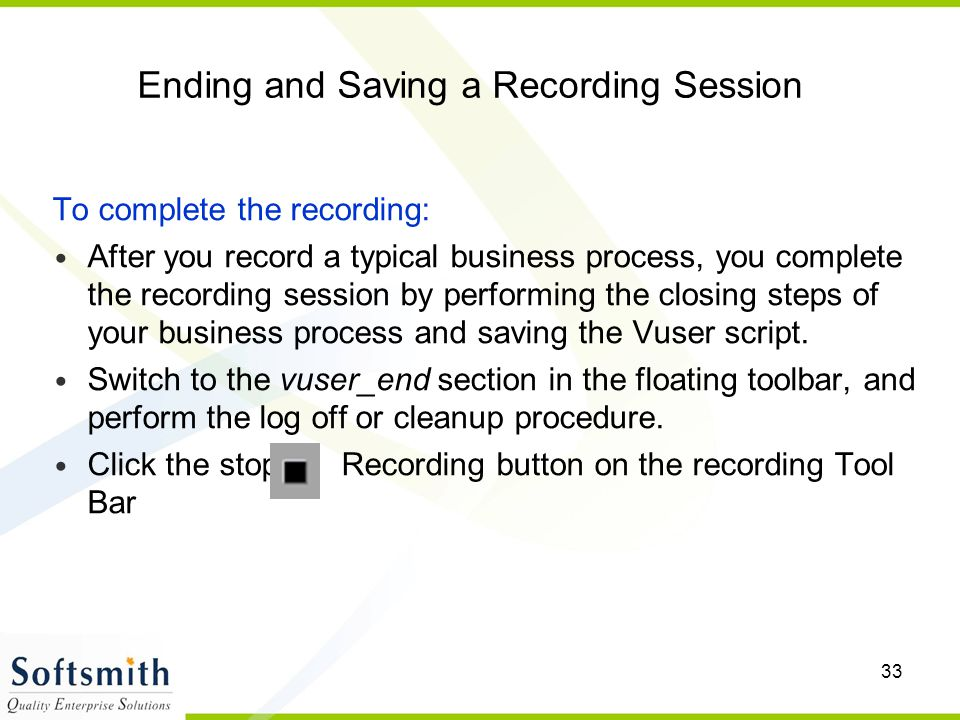 Ending and Saving a Recording Session