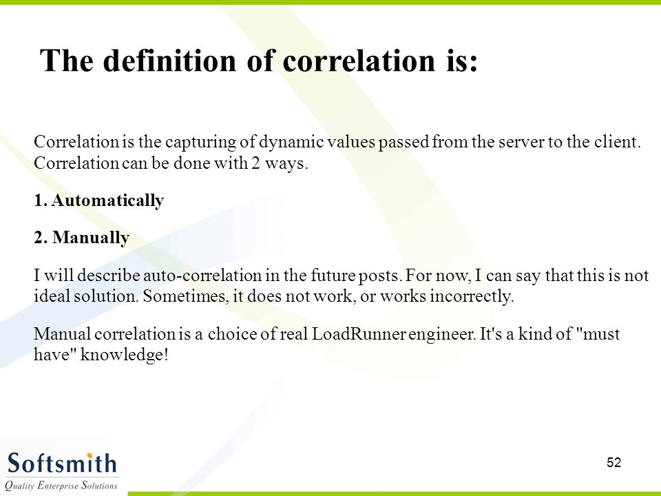 The definition of correlation is: