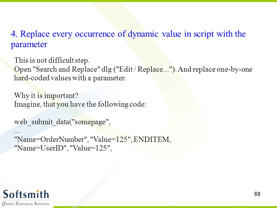 4. Replace every occurrence of dynamic value in script with the parameter