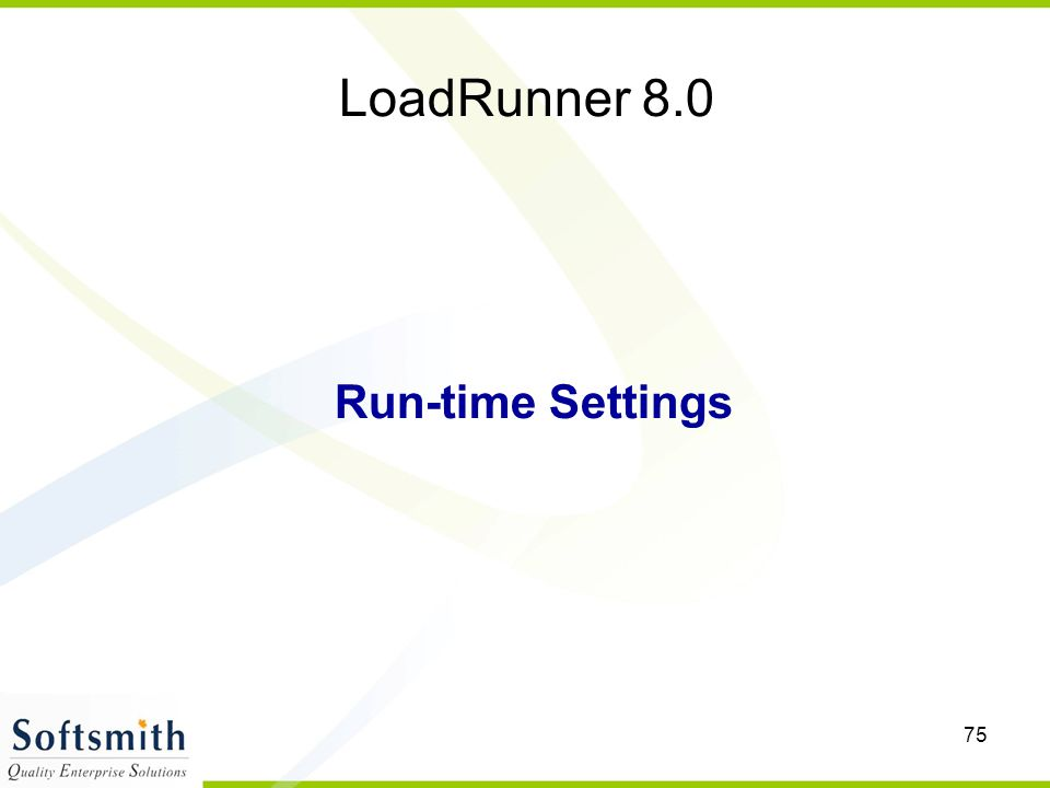 LoadRunner 8.0 Run-time Settings