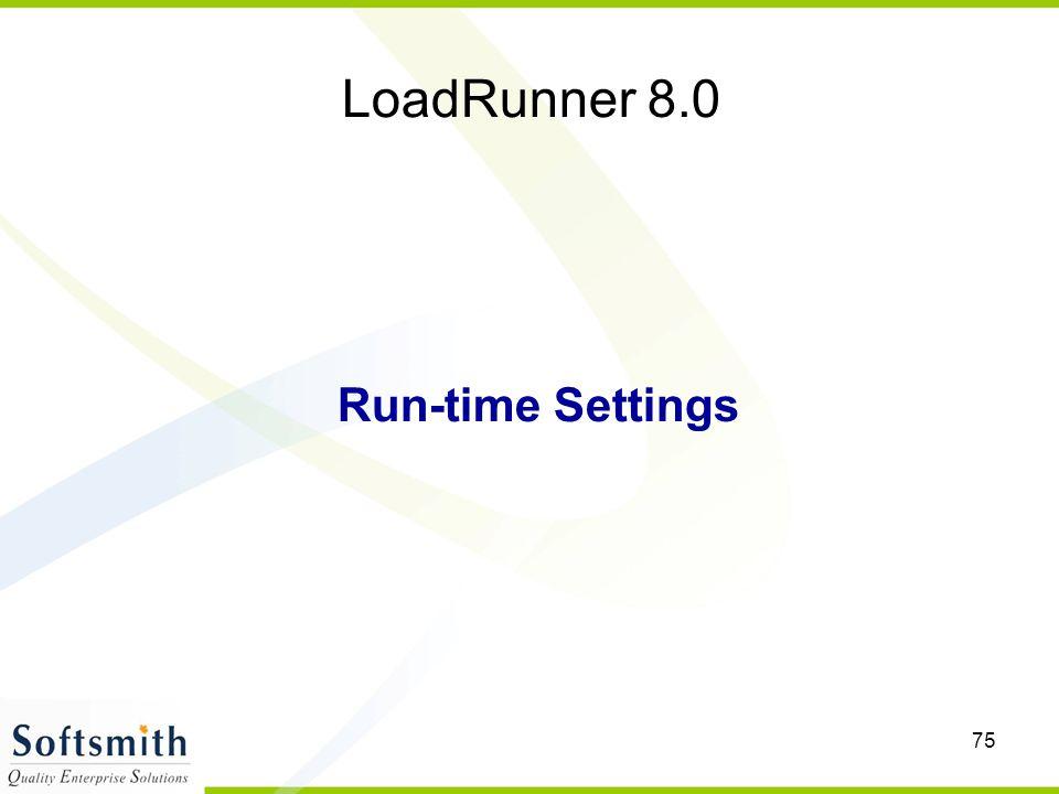 LoadRunner 8.0 Run-time Settings