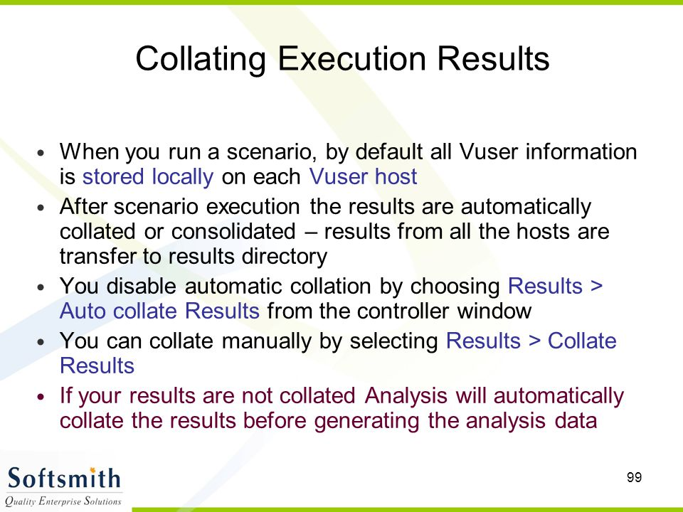 Collating Execution Results
