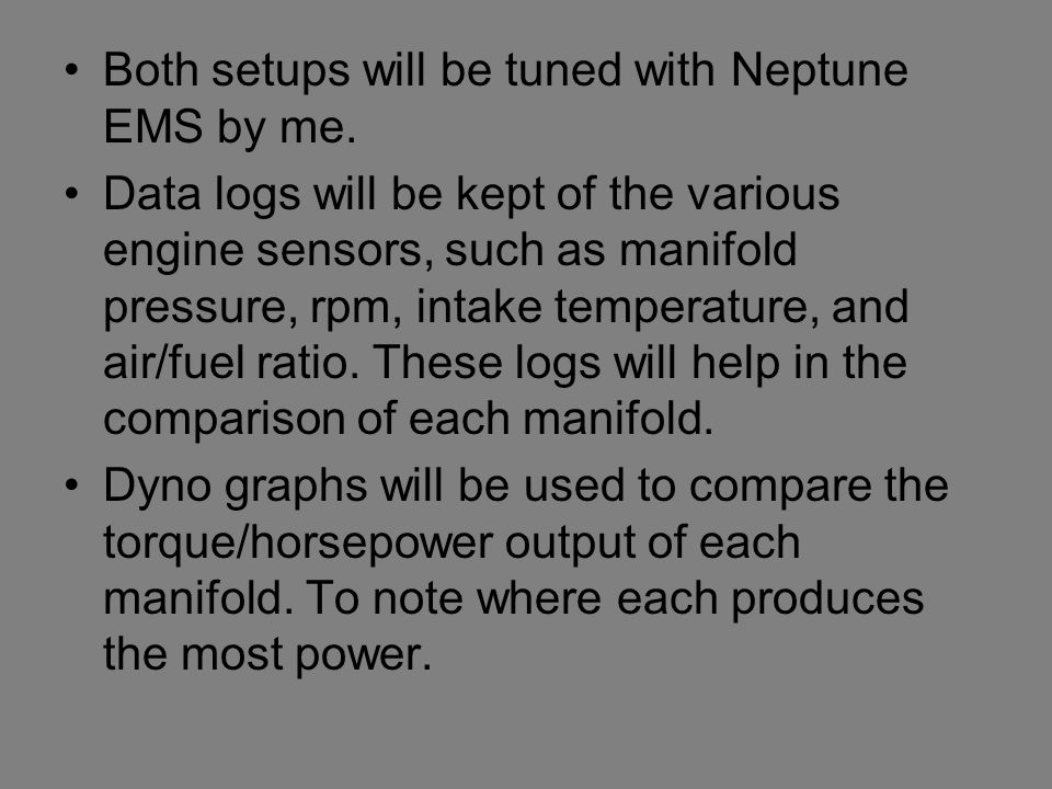 Both setups will be tuned with Neptune EMS by me.