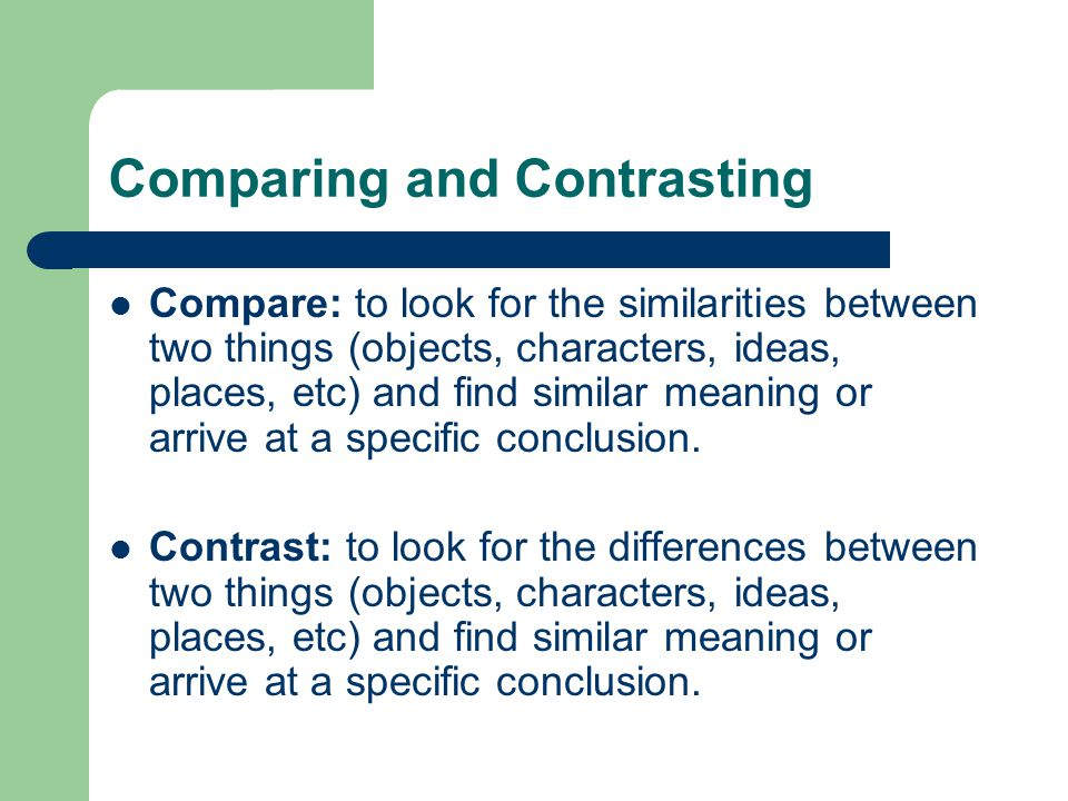 Comparing and Contrasting