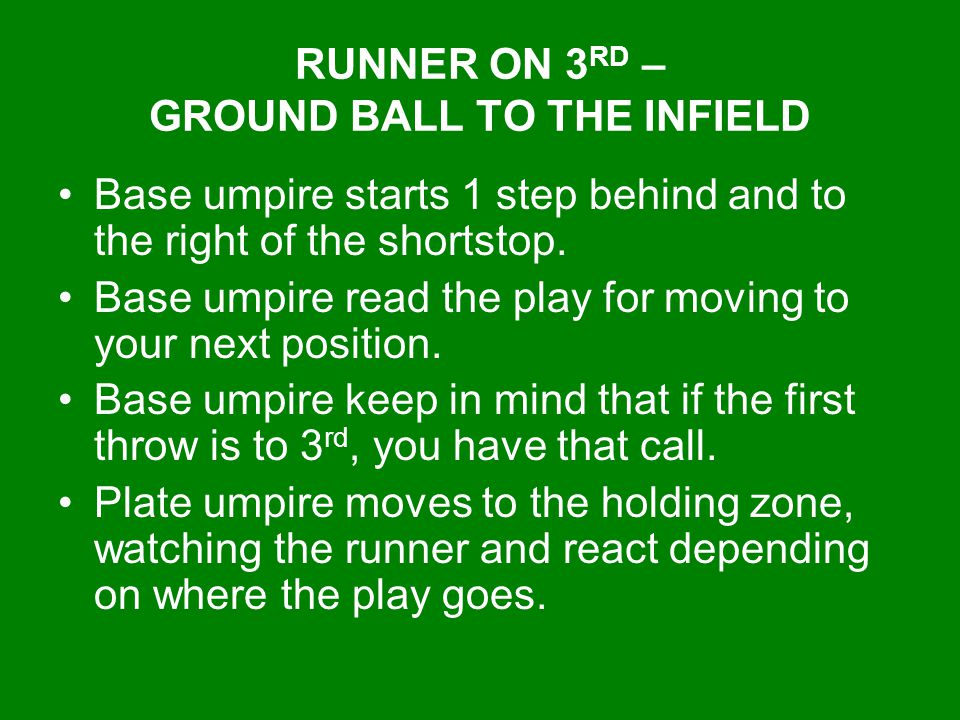 RUNNER ON 3RD – GROUND BALL TO THE INFIELD