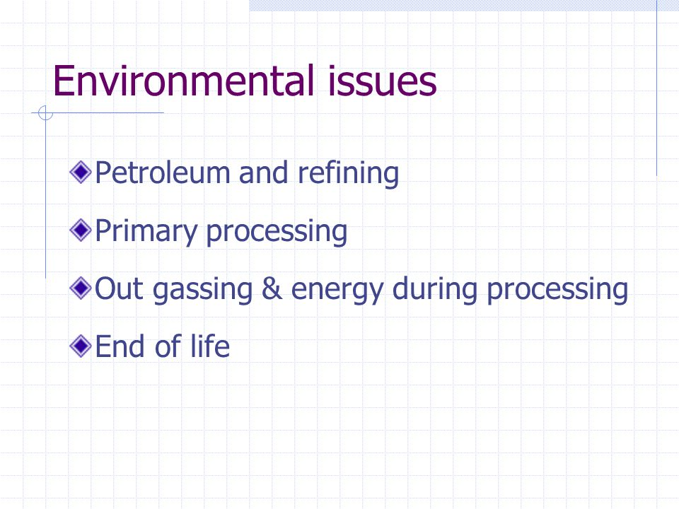Environmental issues Petroleum and refining Primary processing