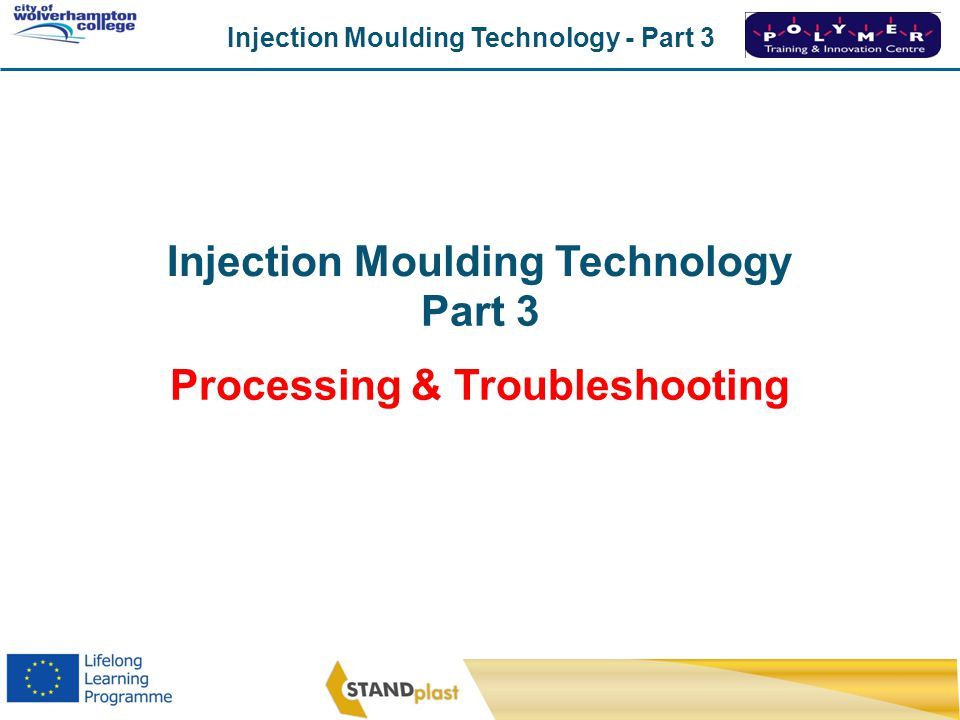 Injection Moulding Technology Processing & Troubleshooting