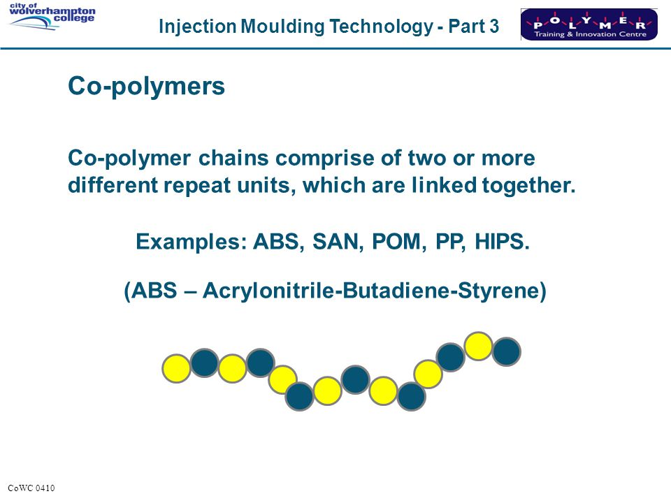 Co-polymers Co-polymer chains comprise of two or more different repeat units, which are linked together.