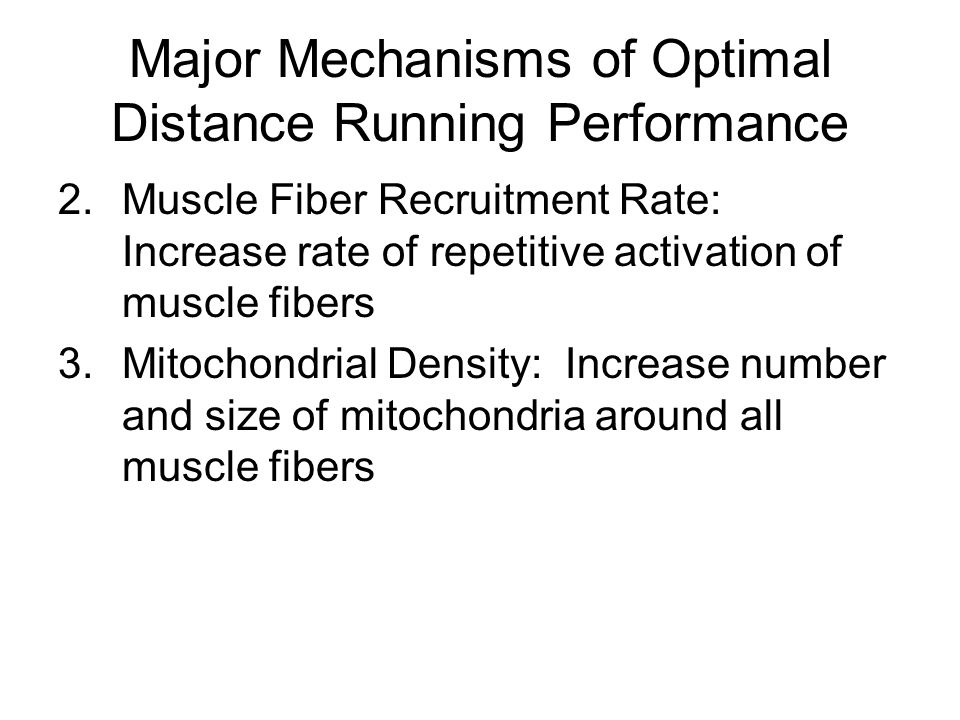 Major Mechanisms of Optimal Distance Running Performance