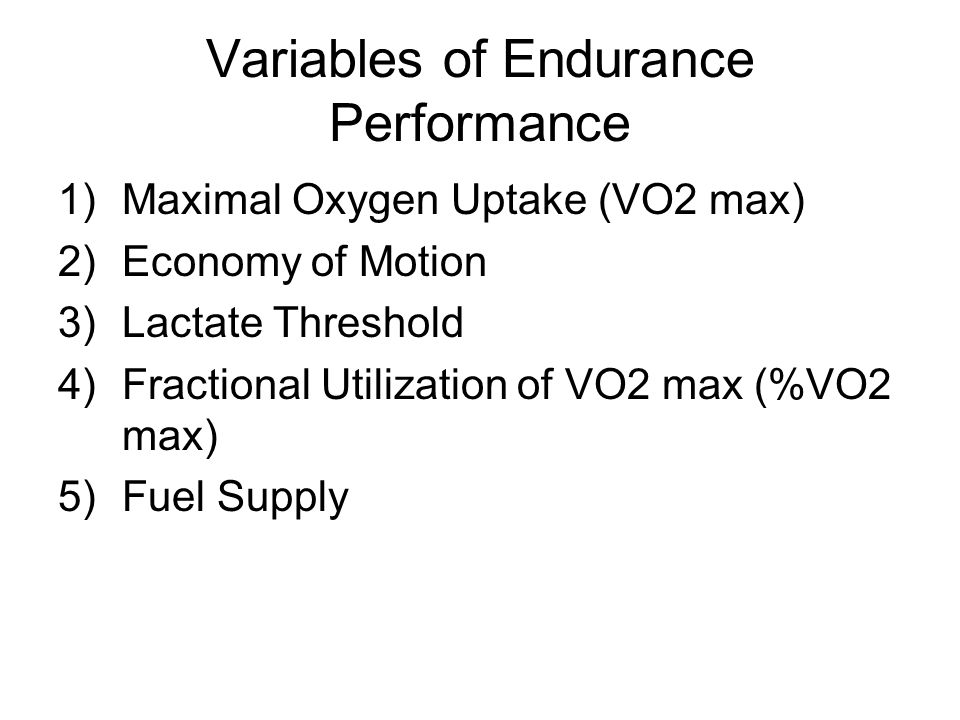 Variables of Endurance Performance