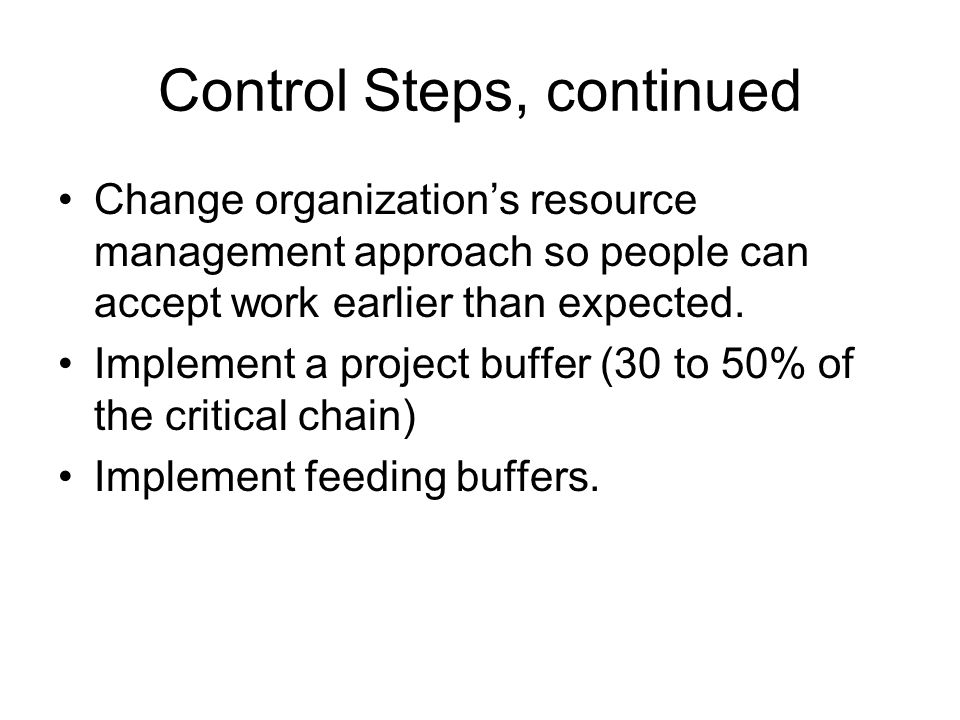 Control Steps, continued