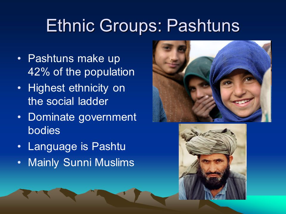 Ethnic Groups: Pashtuns