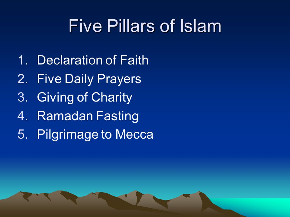 Five Pillars of Islam Declaration of Faith Five Daily Prayers