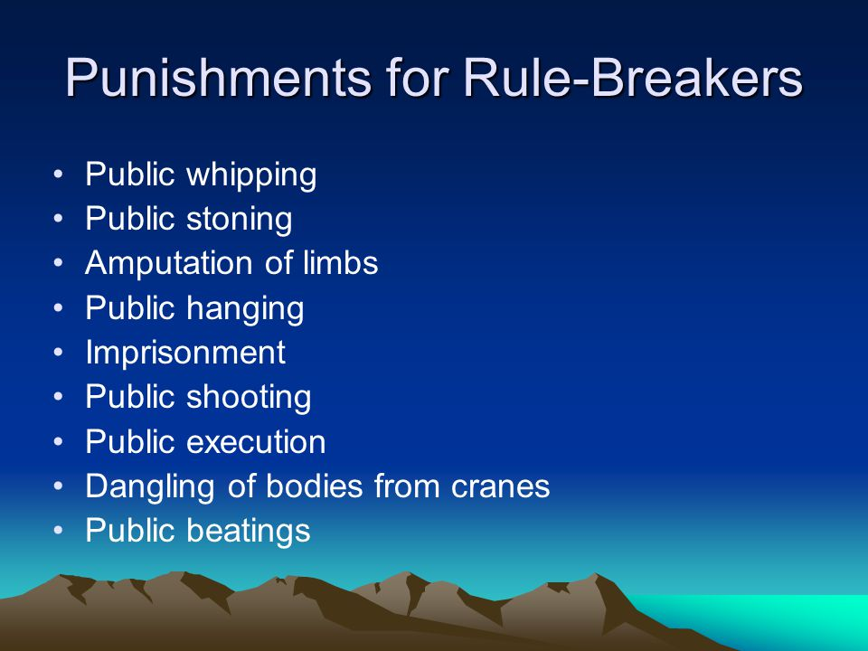 Punishments for Rule-Breakers
