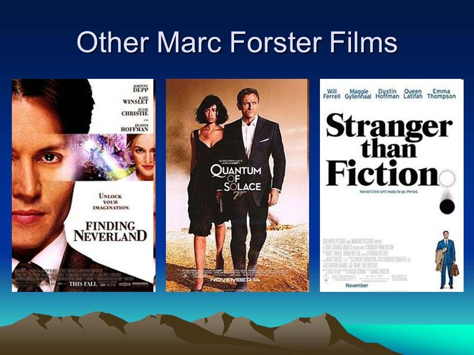 Other Marc Forster Films