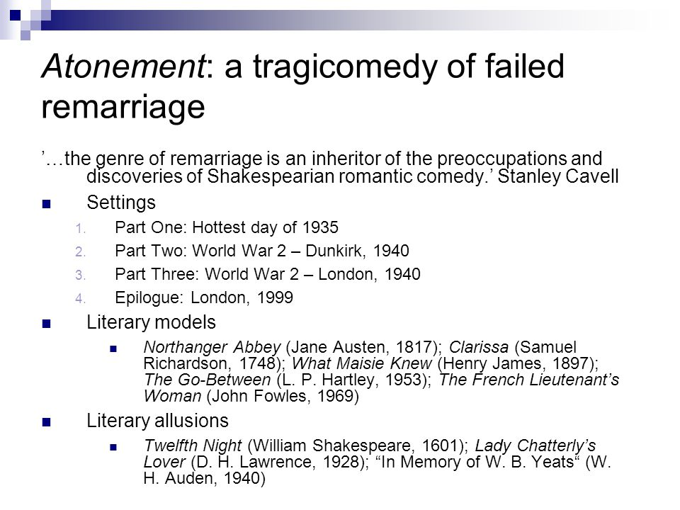 Atonement: a tragicomedy of failed remarriage