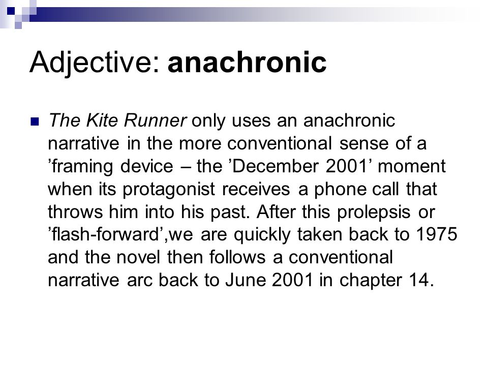 Adjective: anachronic