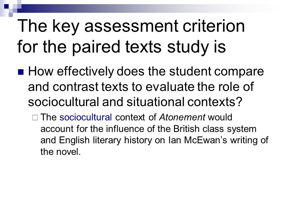 The key assessment criterion for the paired texts study is