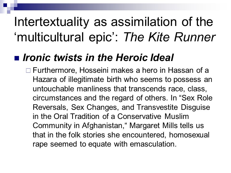 Intertextuality as assimilation of the 'multicultural epic': The Kite Runner