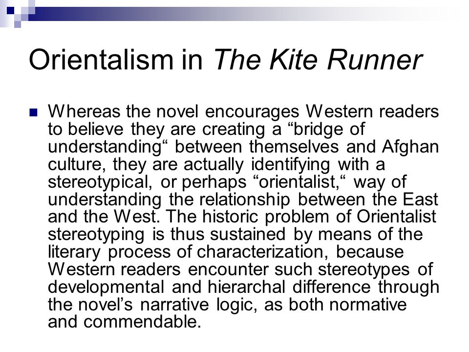 Orientalism in The Kite Runner