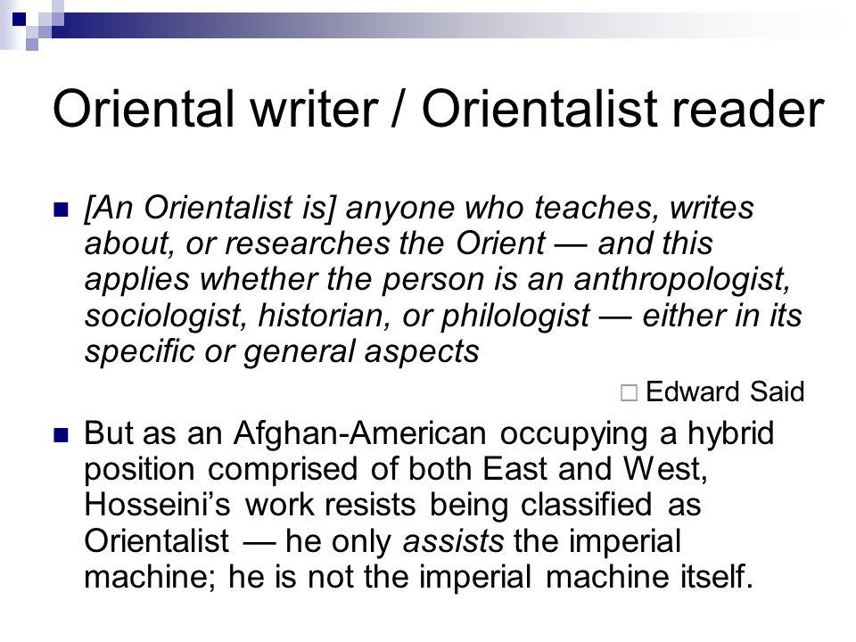 Oriental writer / Orientalist reader