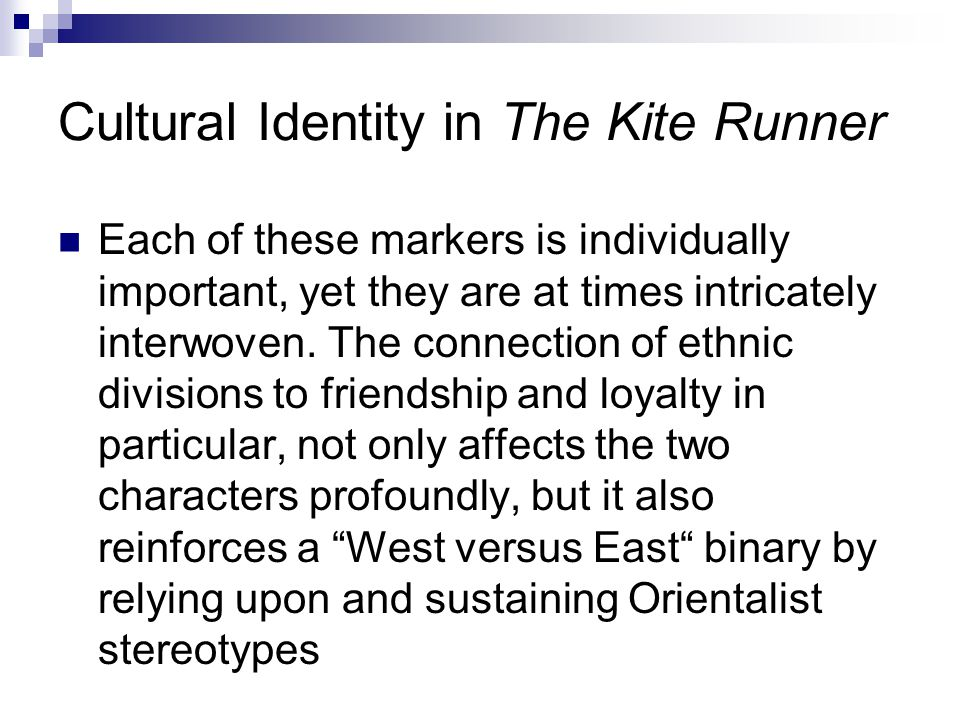 Cultural Identity in The Kite Runner