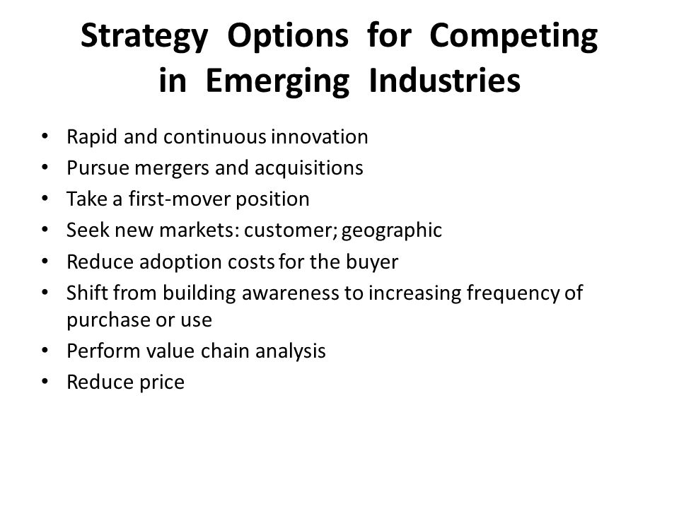 Strategy Options for Competing in Emerging Industries