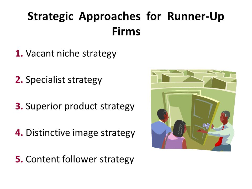 Strategic Approaches for Runner-Up Firms