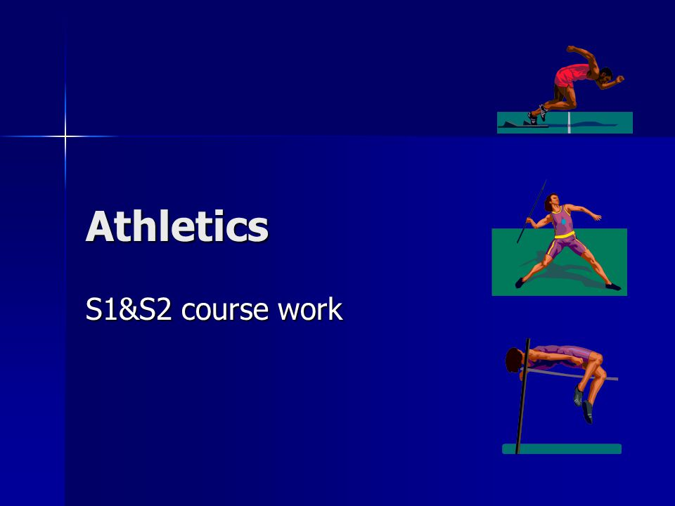 Athletics S1&S2 course work