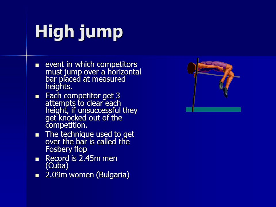 High jump event in which competitors must jump over a horizontal bar placed at measured heights.