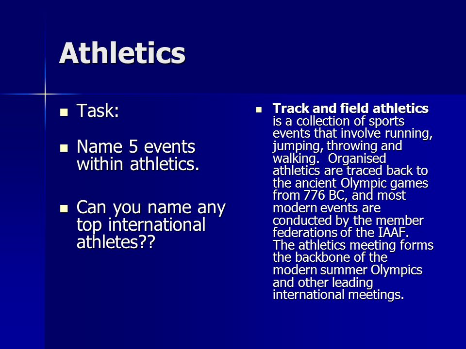 Athletics Task: Name 5 events within athletics.