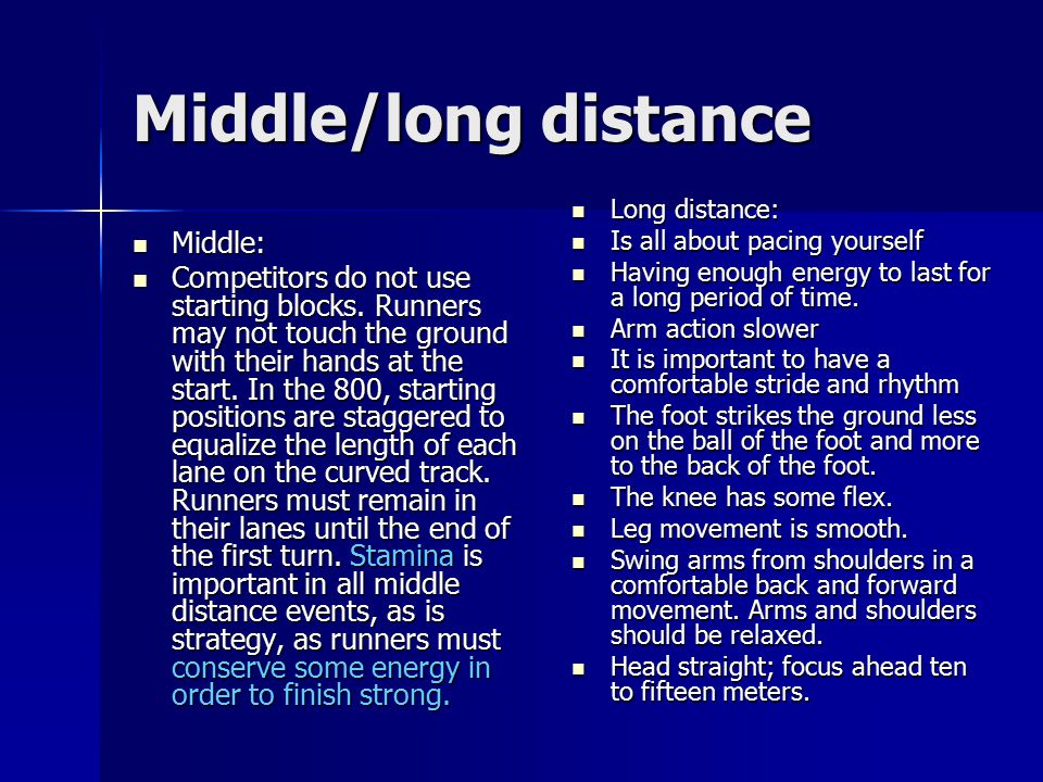 Middle/long distance Middle:
