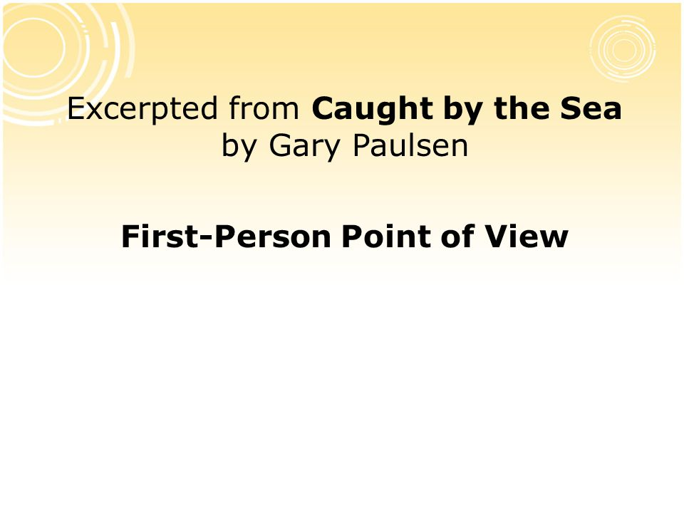 Excerpted from Caught by the Sea by Gary Paulsen