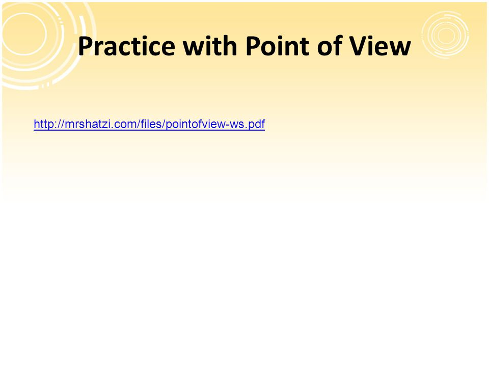 Practice with Point of View