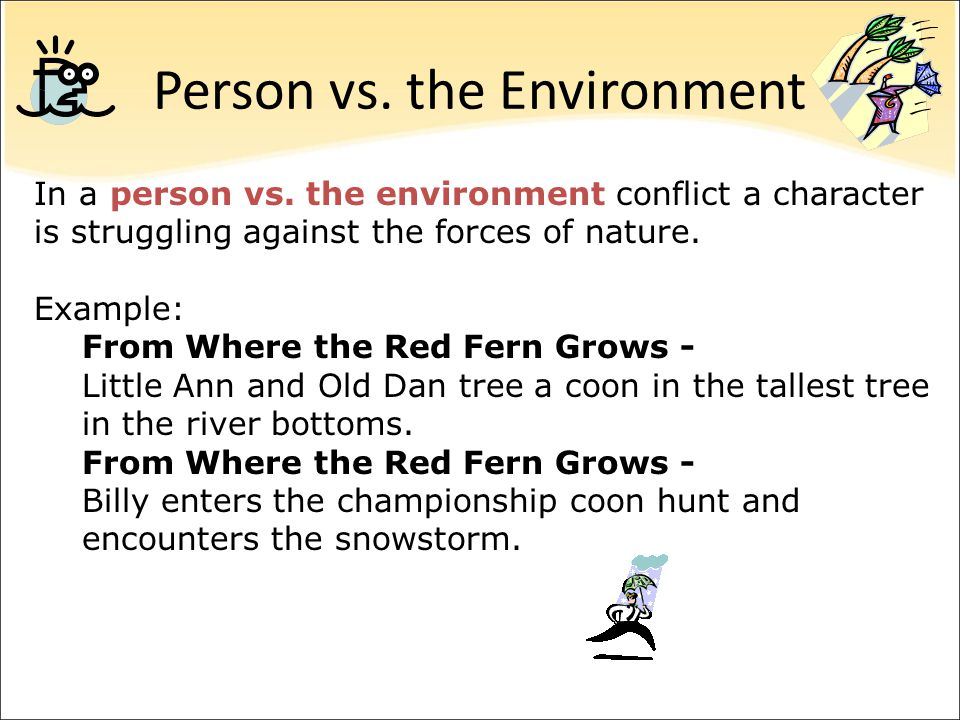 Person vs. the Environment