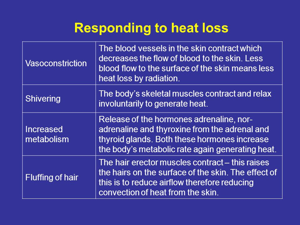 Responding to heat loss