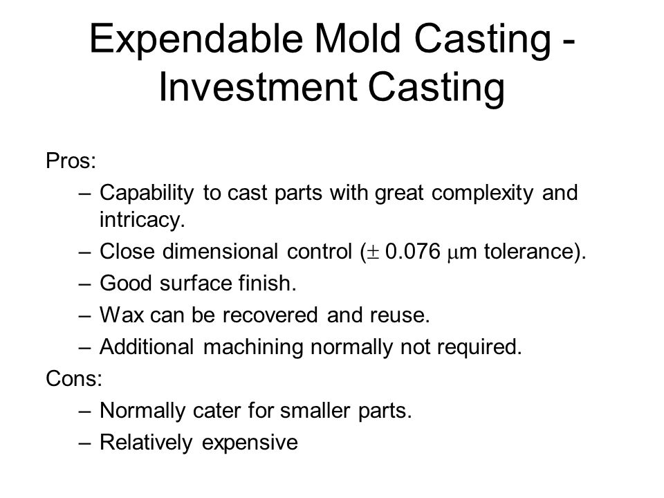 Expendable Mold Casting - Investment Casting