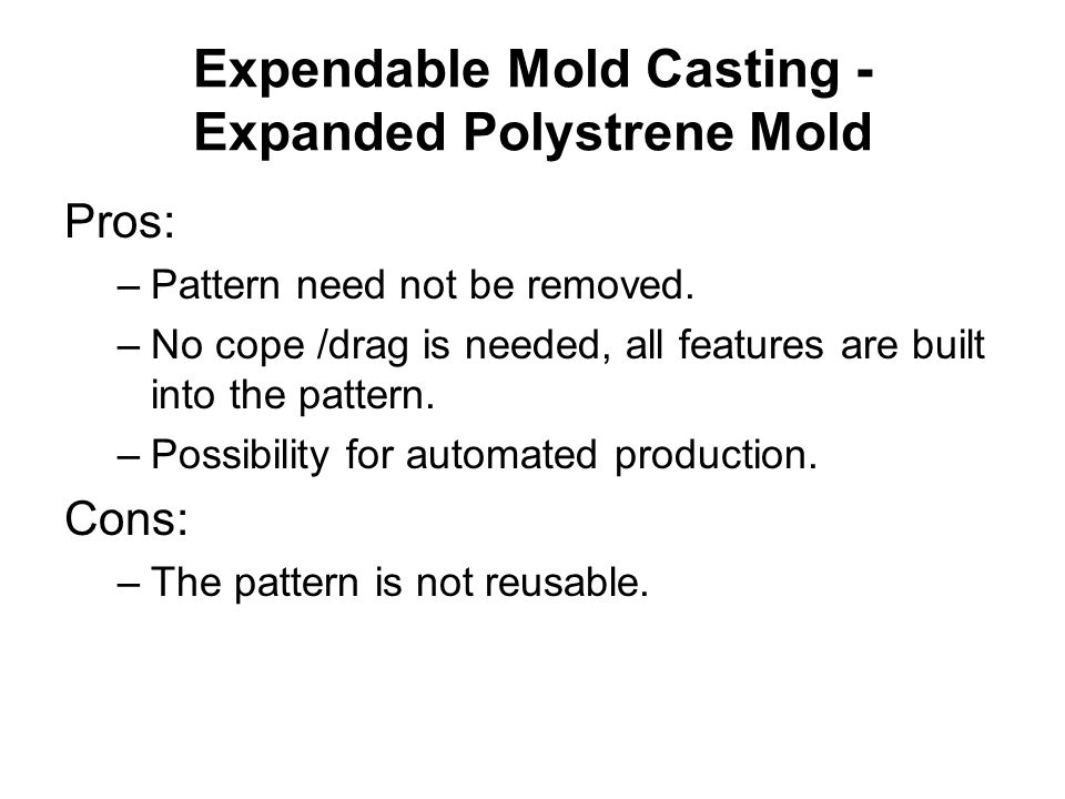 Expendable Mold Casting - Expanded Polystrene Mold
