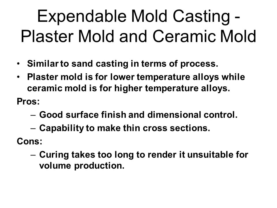 Expendable Mold Casting - Plaster Mold and Ceramic Mold