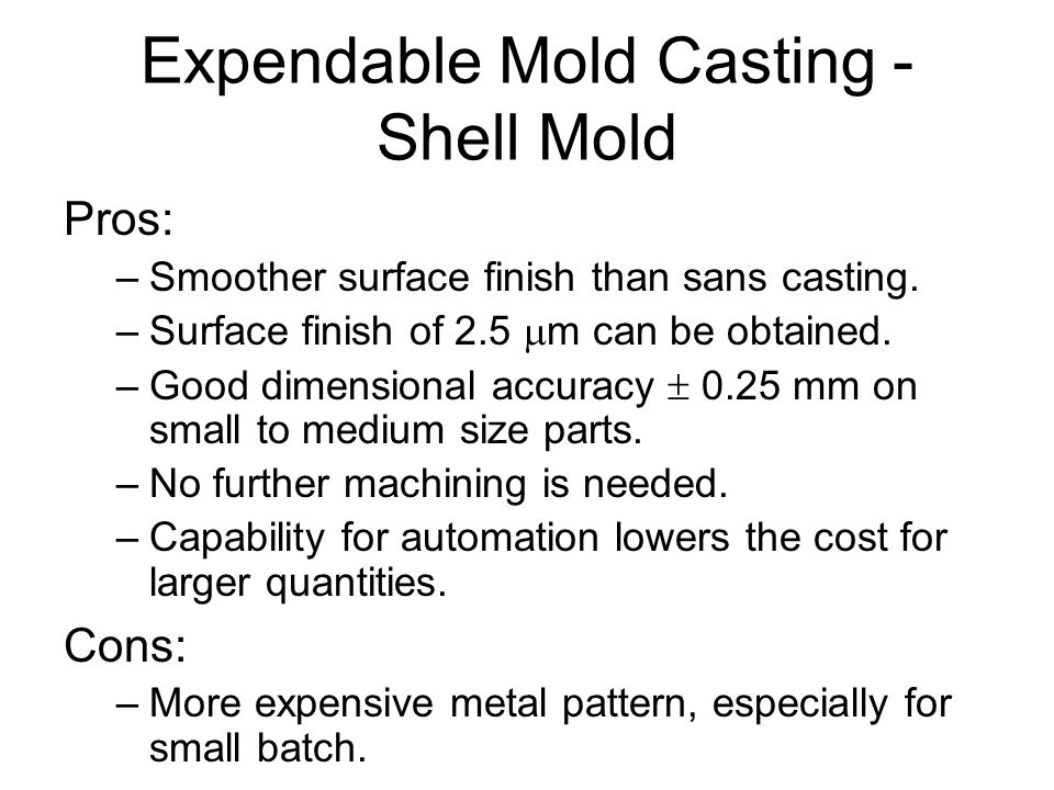 Expendable Mold Casting - Shell Mold