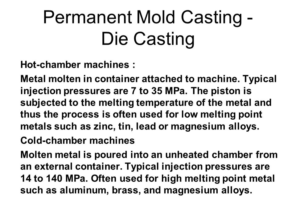 Permanent Mold Casting - Die Casting