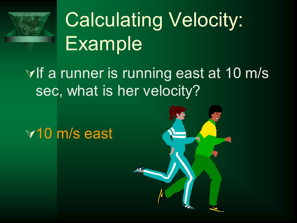Calculating Velocity: Example