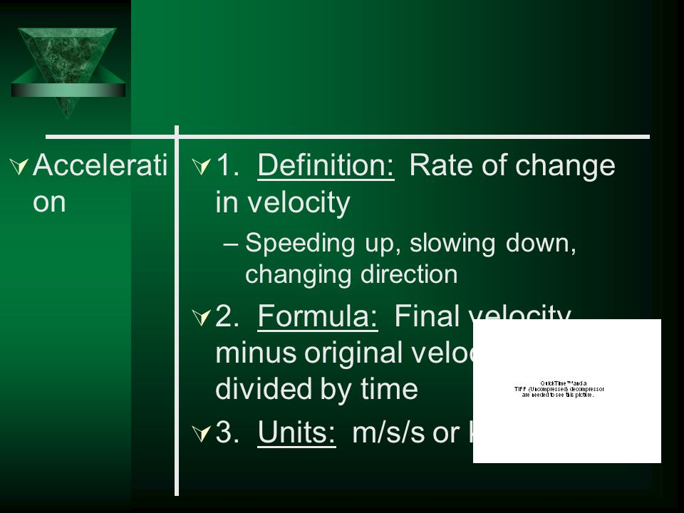 1. Definition: Rate of change in velocity